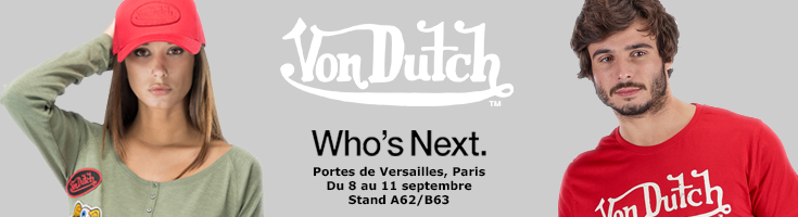 Von Dutch au Who's Next !